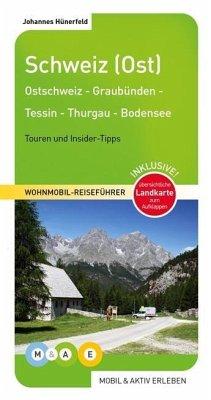 mobil & aktiv erleben - Schweiz (Ost) - Hünerfeld, Johannes