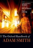 The Oxford Handbook of Adam Smith (eBook, ePUB)