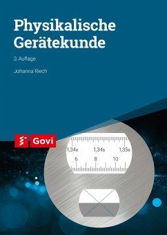 Physikalische Gerätekunde - Riech, Johanna