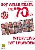 Rot-Weiss Essen - Die 70er