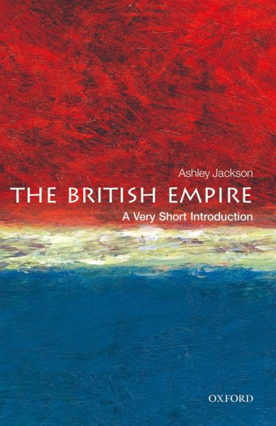 British Empire: A Very Short Introduction (eBook, PDF) - Jackson, Ashley