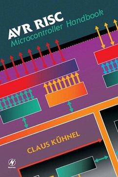 AVR RISC Microcontroller Handbook (eBook, ePUB) - Kuhnel, Claus
