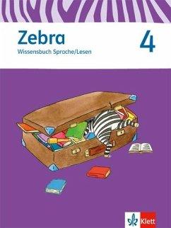 Zebra 4 Wissensbuch Sprache/Lesen 4. Schuljahr