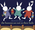 The Bunnies Are Not in Their Beds (eBook, ePUB)