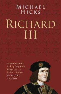 Richard III: Classic Histories Series (eBook, ePUB) - Hicks, Michael