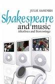 Shakespeare and Music (eBook, ePUB)