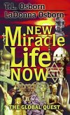 New Miracle Life Now (eBook, ePUB)