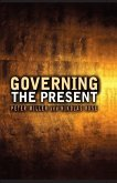 Governing the Present (eBook, ePUB)