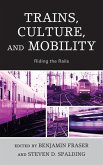 Trains, Culture, and Mobility (eBook, ePUB)