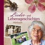 Lieder- und Lebensgeschichten, 2 Audio-CDs