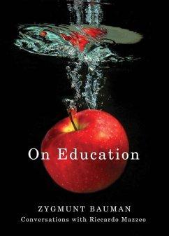 On Education (eBook, ePUB) - Bauman, Zygmunt; Mazzeo, Riccardo