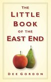 The Little Book of the East End (eBook, ePUB)