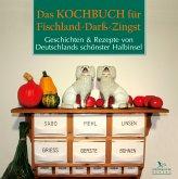 Das Kochbuch für Fischland-Darß-Zingst