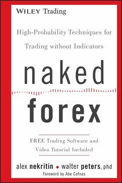 Naked Forex (eBook, PDF) - Nekritin, Alex; Peters, Walter