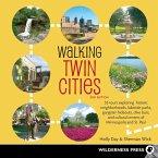 Walking Twin Cities (eBook, ePUB)