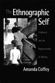 The Ethnographic Self (eBook, PDF)