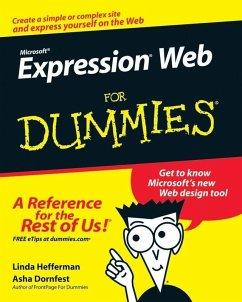 Microsoft Expression Web For Dummies (eBook, PDF) - Hefferman, Linda; Dornfest, Asha