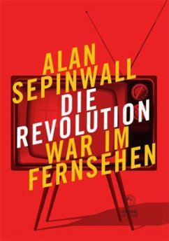 Die Revolution war im Fernsehen - Sepinwall, Alan