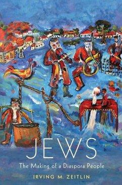 Jews (eBook, ePUB) - Zeitlin, Irving M.