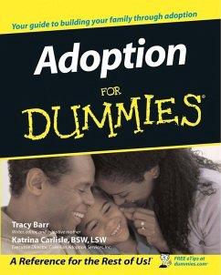 Adoption For Dummies (eBook, ePUB) - Barr, Tracy L.; Carlisle, Katrina