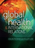Global Health and International Relations (eBook, ePUB)