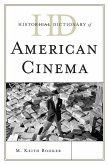 Historical Dictionary of American Cinema (eBook, ePUB)