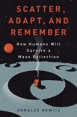 Scatter, Adapt, and Remember (eBook, ePUB)