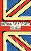 Once Upon a Time in the Sixties (eBook, ePUB)