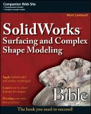 SolidWorks Surfacing and Complex Shape Modeling Bible (eBook, PDF)