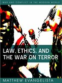 Law, Ethics, and the War on Terror (eBook, ePUB)