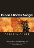 Islam Under Siege (eBook, ePUB)