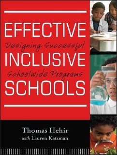 Effective Inclusive Schools (eBook, ePUB) - Hehir, Thomas; Katzman, Lauren I.
