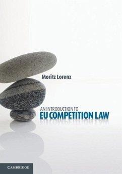 Introduction to EU Competition Law (eBook, PDF) - Lorenz, Moritz