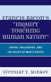 Francis Bacon's Inquiry Touching Human Nature (eBook, ePUB)