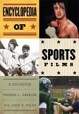 Encyclopedia of Sports Films (eBook, ePUB)