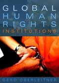 Global Human Rights Institutions (eBook, ePUB)
