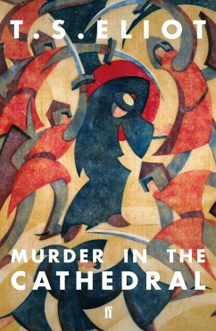 Murder in the Cathedral (eBook, ePUB) - Eliot, T. S.