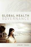 Global Health Governance (eBook, ePUB)