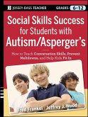 Social Skills Success for Students with Autism / Asperger's (eBook, ePUB)