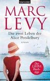 Die zwei Leben der Alice Pendelbury (eBook, ePUB)