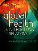 Global Health and International Relations (eBook, PDF)