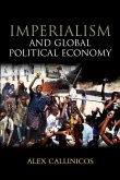 Imperialism and Global Political Economy (eBook, ePUB)