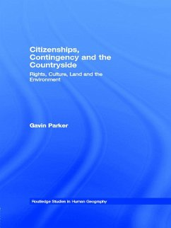 Citizenships, Contingency and the Countryside (eBook, ePUB) - Parker, Gavin