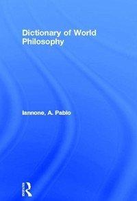 Dictionary of World Philosophy (eBook, PDF)