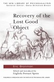 Recovery of the Lost Good Object (eBook, PDF)