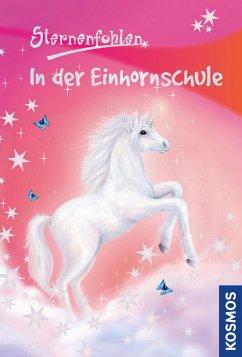 In der Einhornschule / Sternenfohlen Bd.1 (eBook, ePUB) - Chapman, Linda