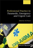 Professional Practice in Paramedic, Emergency and Urgent Care (eBook, ePUB)
