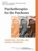 Psychotherapies for the Psychoses (eBook, ePUB)
