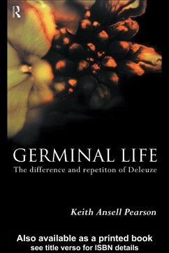 Germinal Life (eBook, ePUB) - Ansell-Pearson, Keith; Pearson, Keith Ansell