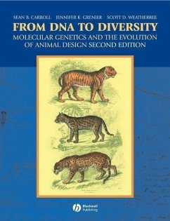 From DNA to Diversity (eBook, ePUB) - Carroll, Sean B.; Grenier, Jennifer K.; Weatherbee, Scott D.